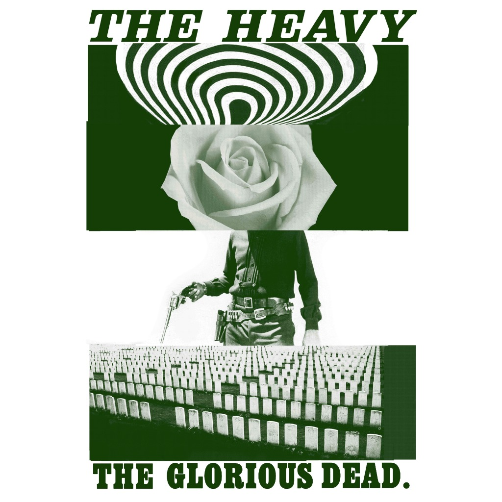 The Heavy – The Glorious Dead