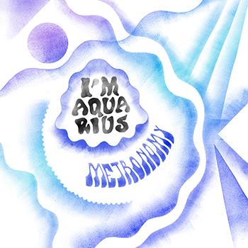 Metronomy dévoile «I'm Aquarius»