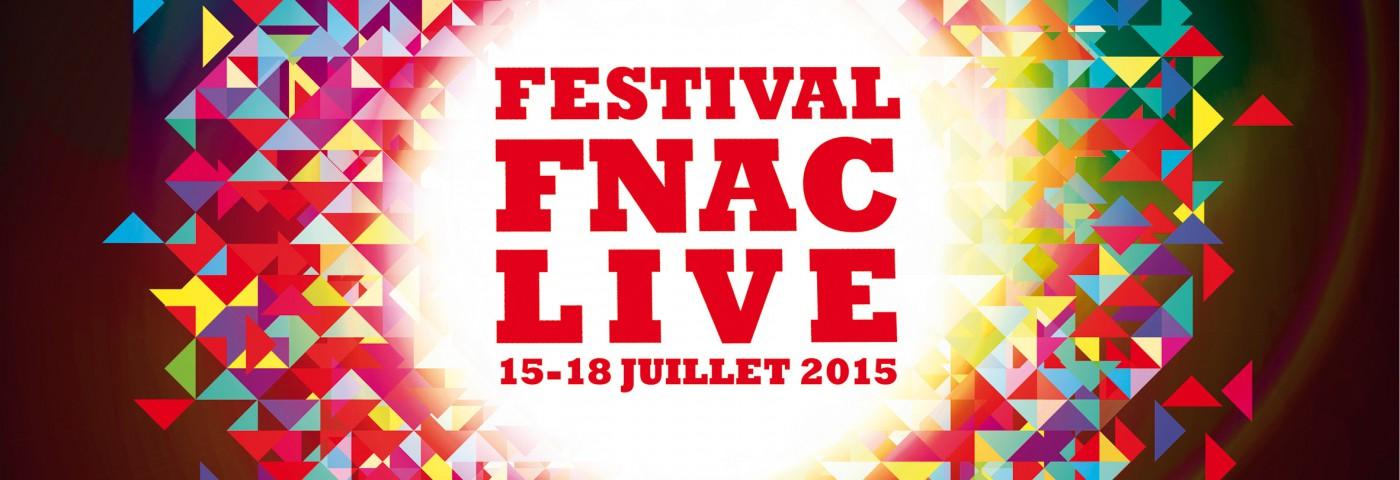 Fnac Live 2015 – La programmation complète