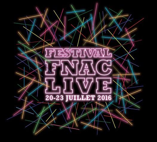 Festival Fnac Live 2016 : La programmation (enfin) complète !